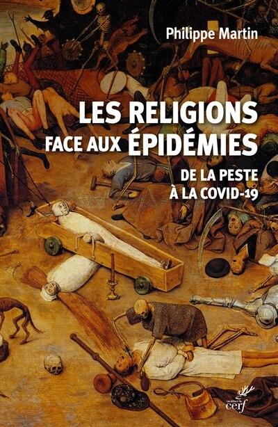LES RELIGIONS FACE À LA PANDÉMIE de Jean-Philippe Martin