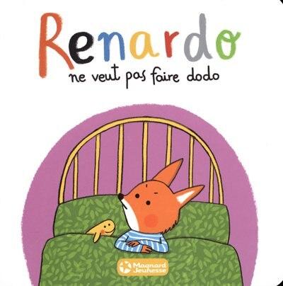Renardo ne veut pas faire dodo by Sophie Furlaud