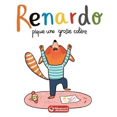 Renardo pique une grosse colère by Sophie Furlaud