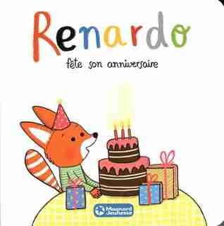 Renardo Fête Son Anniversaire by Sophie Furlaud