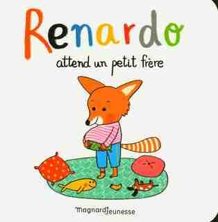Renardo attend un petit frêre by Sophie Furlaud