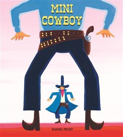 Mini cowboy de Daniel Frost