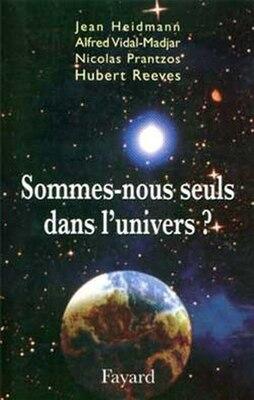 Book SOMMES-NOUS SEULS DANS L'UNIVERS? by JEAN HEIDMANN