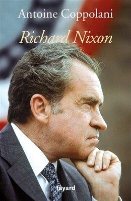 Book Richard Nixon by Antoine Coppolani