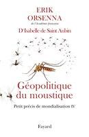 Book Géopolitique du moustique by Erik Orsenna