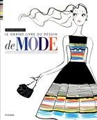 Grand livre du dessin de mode Le
