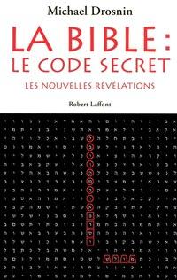 BIBLE: LE CODE SECRET III -LA