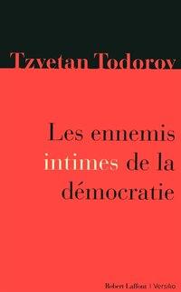 ENNEMIS INTIMES DE LA DEMOCRATIE -LES