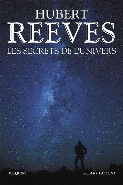Les secrets de l'univers de Hubert Reeves