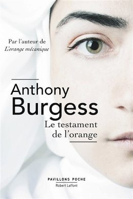 Livre TESTAMENT DE L'ORANGE -LE de Anthony Burgess