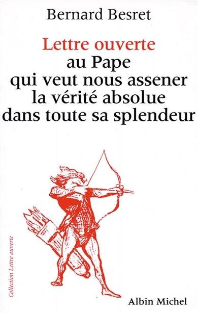 L.O.AU PAPE QUI VEUT NOUS.. by Bernard Besret