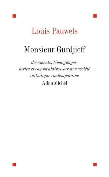 MONSIEUR GURDJIEFF by Louis Pauwels