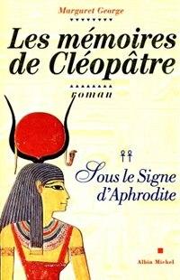Book Memoires Cleopatre T2-Sous Le Signe.. by MARGARET GEORGE