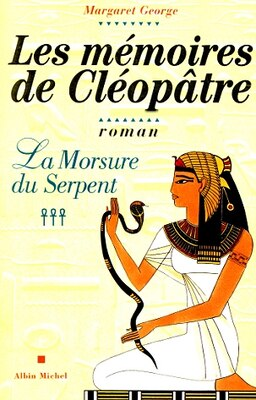 Book MEMOIRES CLEOPATRE T3-MORSURE..SERPENT by MARGARET GEORGE