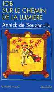 JOB SUR LE CHEMIN.LUMIERE #168 by Annick de Souzenelle