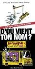D'OU VIENT TON NOM? by JEAN-LOUIS BEAUCARNOT