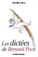 Dictees Bernard Pivot -Les