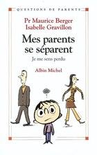 MES PARENTS SE SEPARENT
