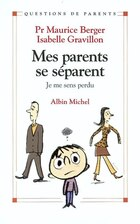 MES PARENTS SE SEPARENT