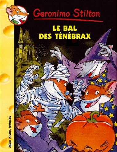 023-LE BAL DES TENEBRAX de Geronimo Stilton