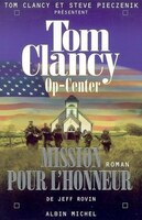 OP CENTER #9-MISSION OF HONOR