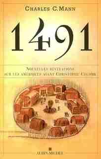 1491 -NOUVELLES REVELATIONS..COLOMB de Charles C. Mann