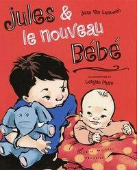 JULES & LE NOUVEAU BEBE