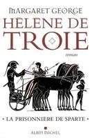 Helene De Troie T1 -Prisonniere..Sparte