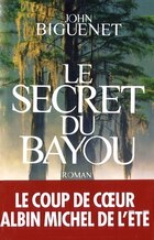 SECRET DU BAYOU -LE