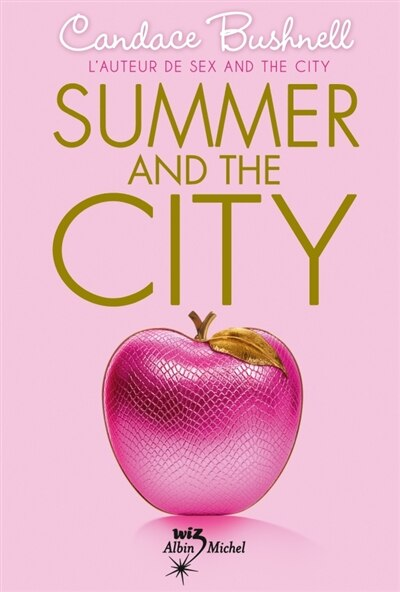 SUMMER AND THE CITY T2 by Candace Bushnell