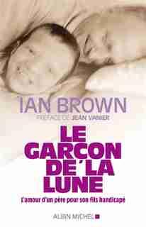 GARCON DE LA LUNE -LE by Ian Brown