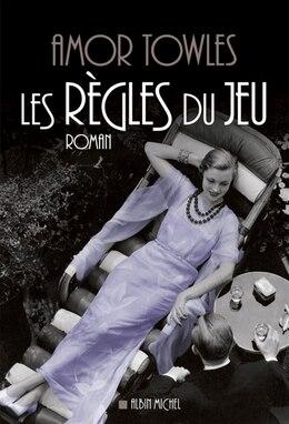 Book REGLES DU JEU -LES by Amor Towles