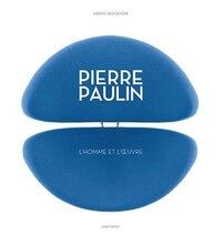 Pierre Paulin l'homme et l'oeuvre