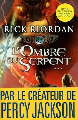 Book Kane Chronicles tome 3 l'ombre du serpent by Rick Riordan