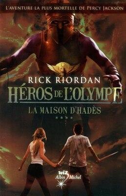 Book Les héros de l'Olympe tome 4 maison d'Hadès by Rick Riordan