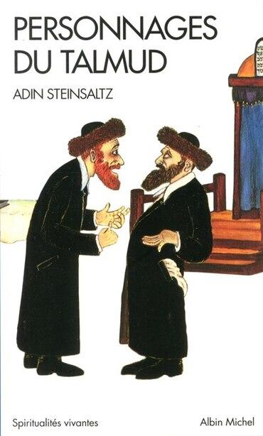 Personnages du Talmud by Adin Steinsaltz