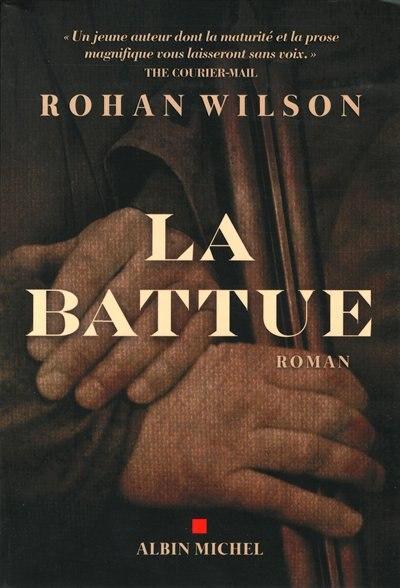 La battue by Rohan Wilson