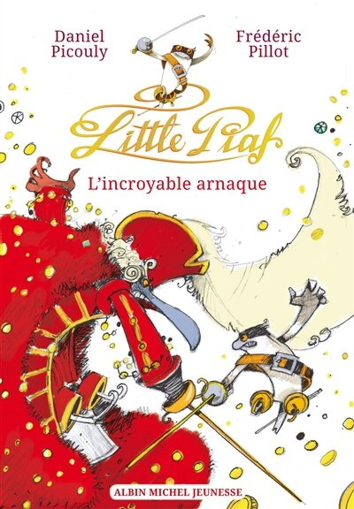 LITTLE PIAF -L'INCROYABLE ARNAQUE by Daniel Picouly