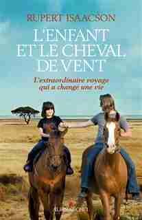 L'enfant et le cheval de vent by Rupert Isaacson