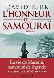 L'HONNEUR DU SAMOURAI by David Kirk