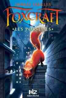 Foxcraft tome 1 les possédés by Inbali Iserles