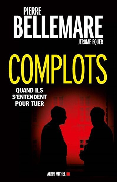 Complots by Pierre Bellemare