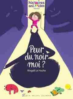PEUR DU NOIR, MOI? by Magali Le Huche