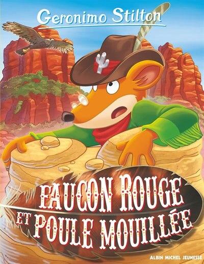 Geronimo Stilton tome 74 Faucon rouge et poule mouillée Nouvelle édition by Geronimo Stilton