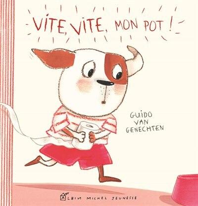 Vite, vite, mon pot! by Guido van Genechten
