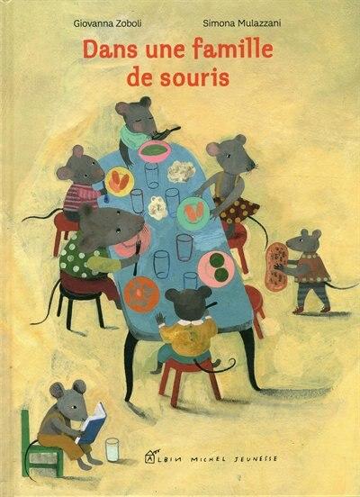 DANS UNE FAMILLE DE SOURIS by Giovanna Zoboli
