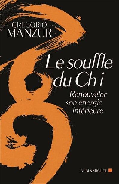SOUFFLE DU CHI -LE by Gregorio Manzur