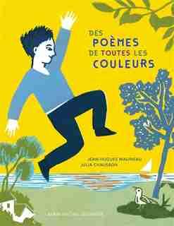 POEMES DE TOUTES LES COULEURS -DES by Jean-Hugues Malineau
