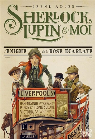 Sherlock, Lupin et moi tome 3 L'énigme de la rose écarlate de Irène Adler