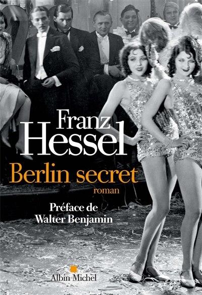Berlin secret de Franz Hessel